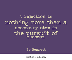 Rejection to be a writer